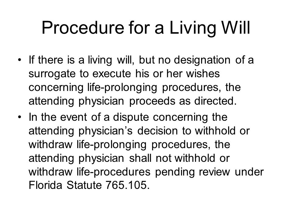 Procedure for a Living Will