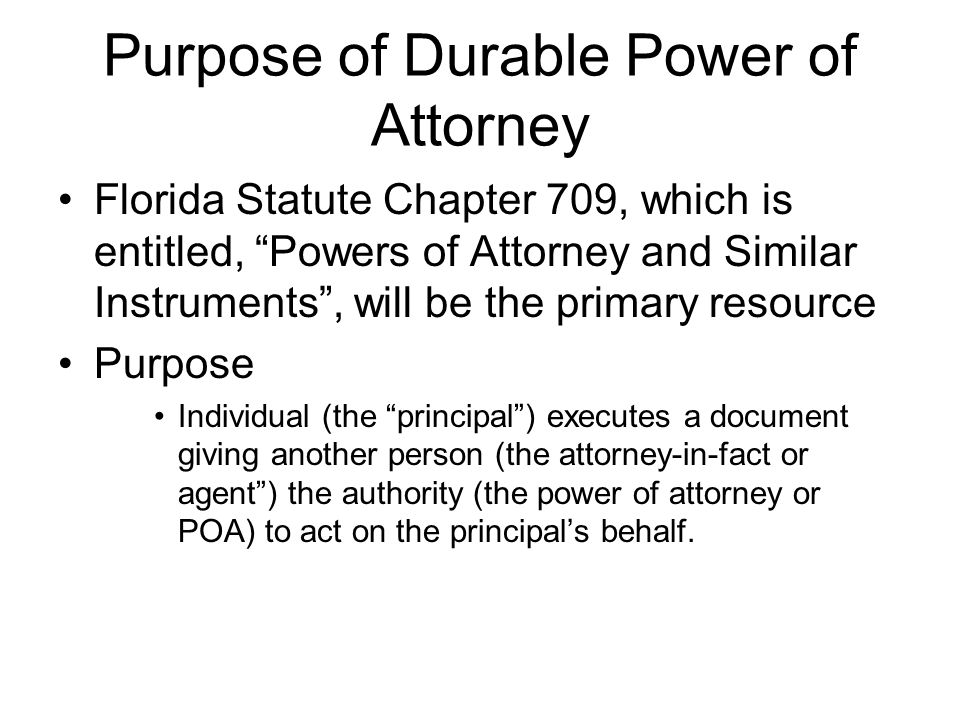 Purpose of Durable Power of Attorney