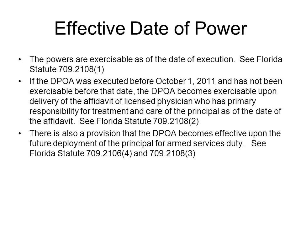 Effective Date of Power