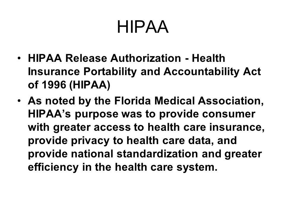 HIPAA HIPAA Release Authorization - Health Insurance Portability and Accountability Act of 1996 (HIPAA)