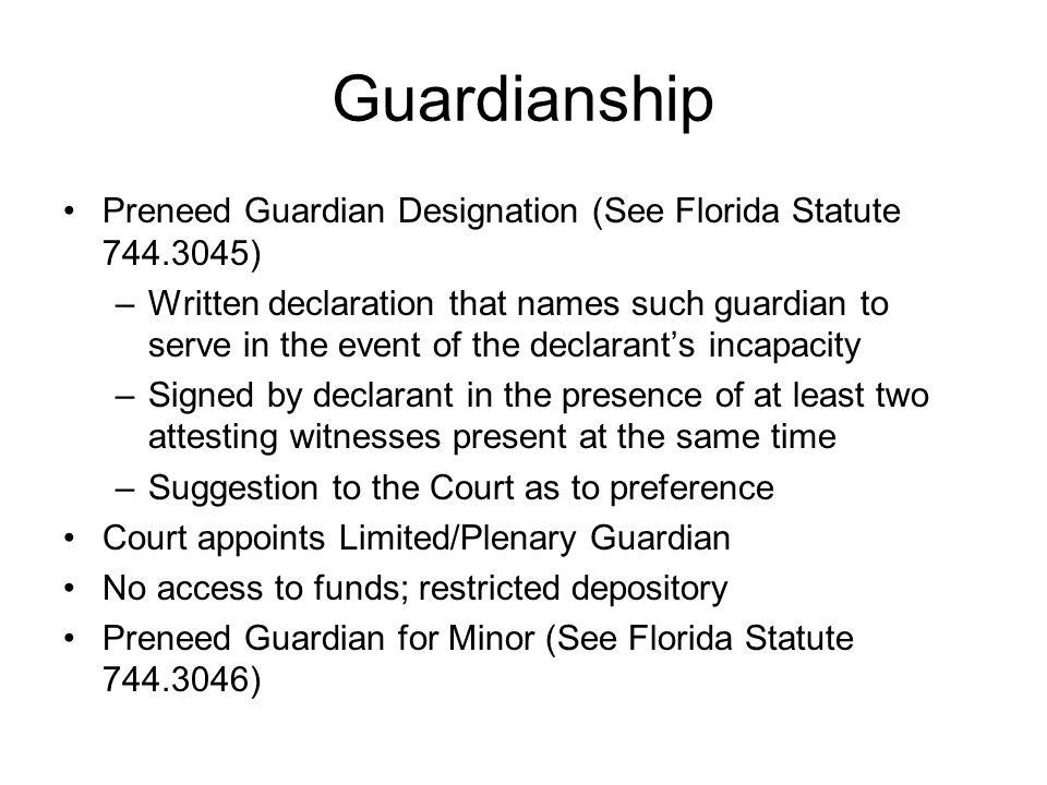 Guardianship Preneed Guardian Designation (See Florida Statute 744.3045)