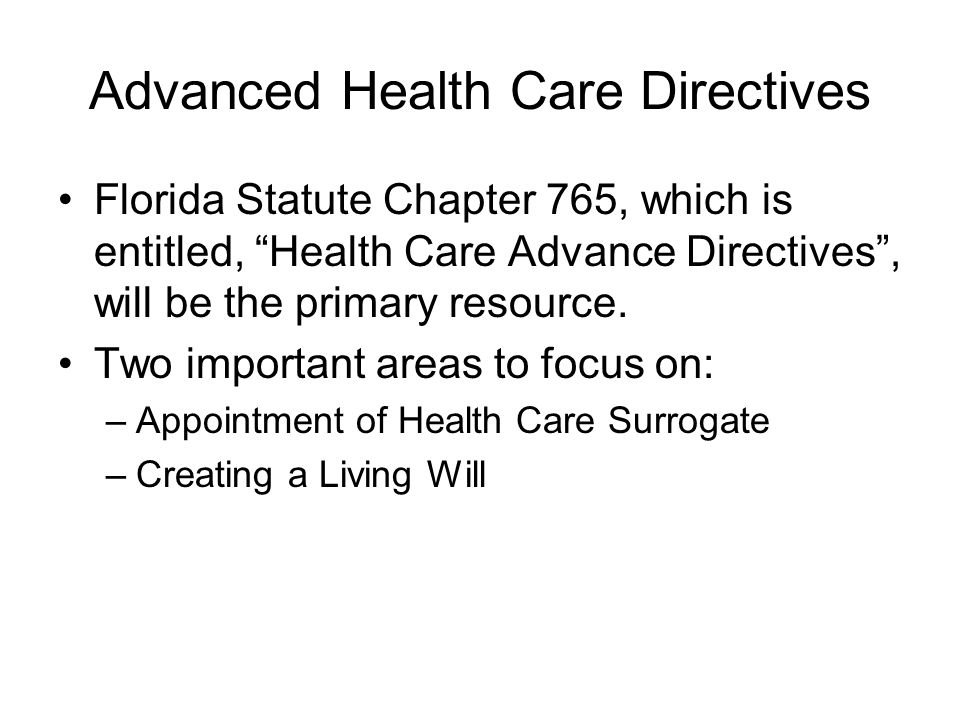Advanced Health Care Directives