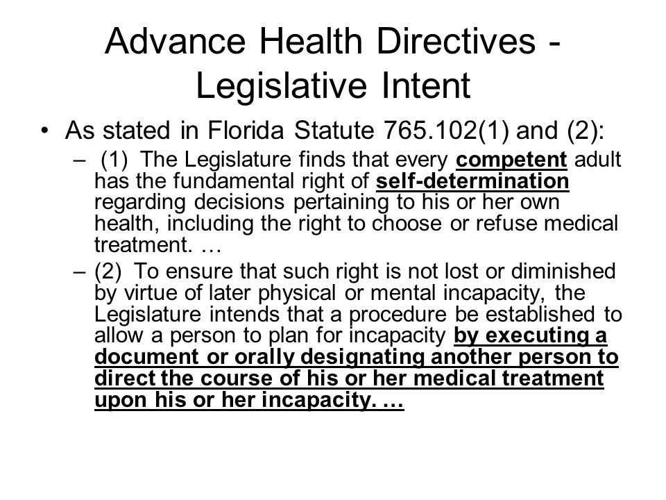 Advance Health Directives - Legislative Intent