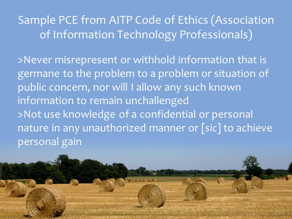 Sample PCE from AITP Code of Ethics (Association of Information Technology Professionals)