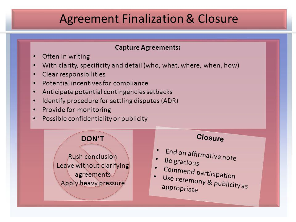Agreement Finalization & Closure