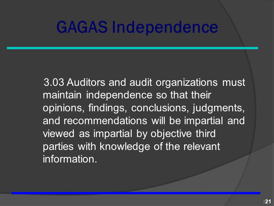 GAGAS Independence