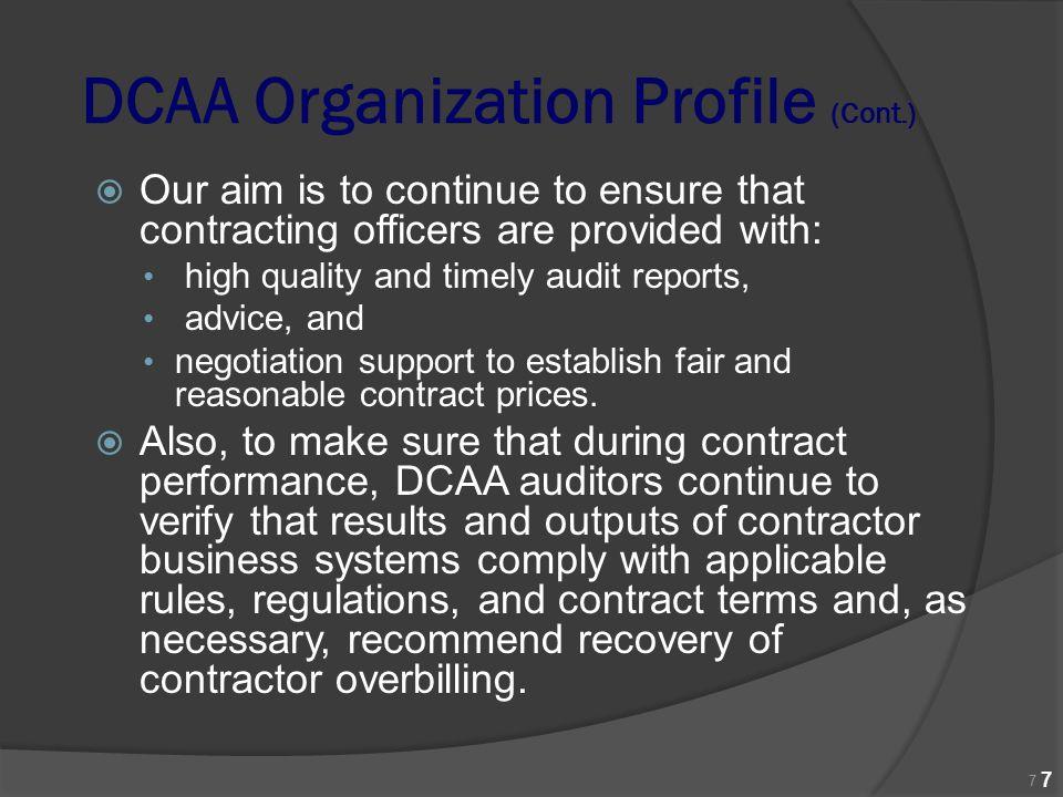 DCAA Organization Profile (Cont.)