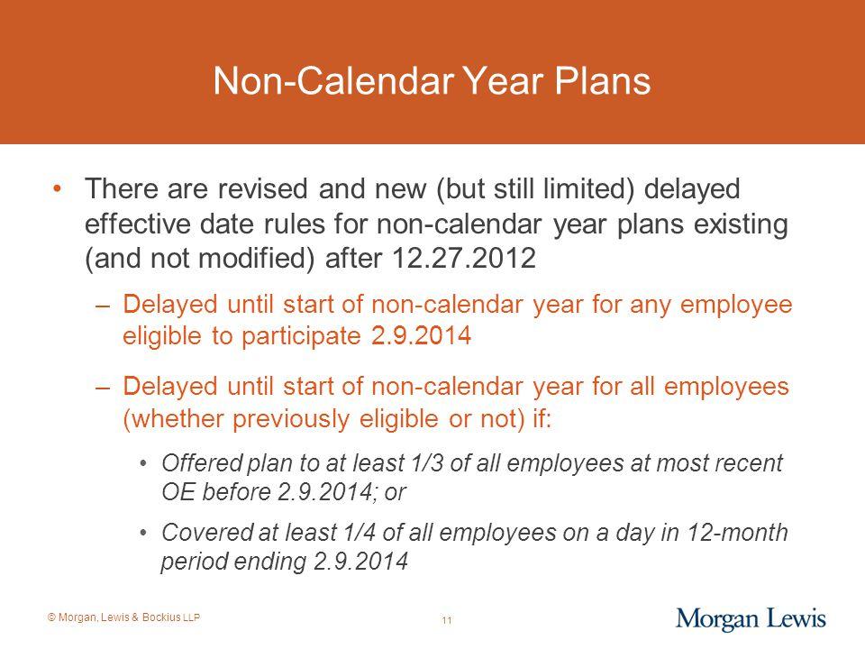 Non-Calendar Year Plans