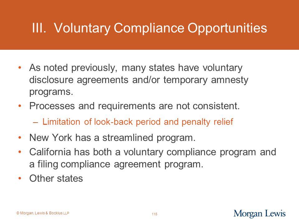 III. Voluntary Compliance Opportunities