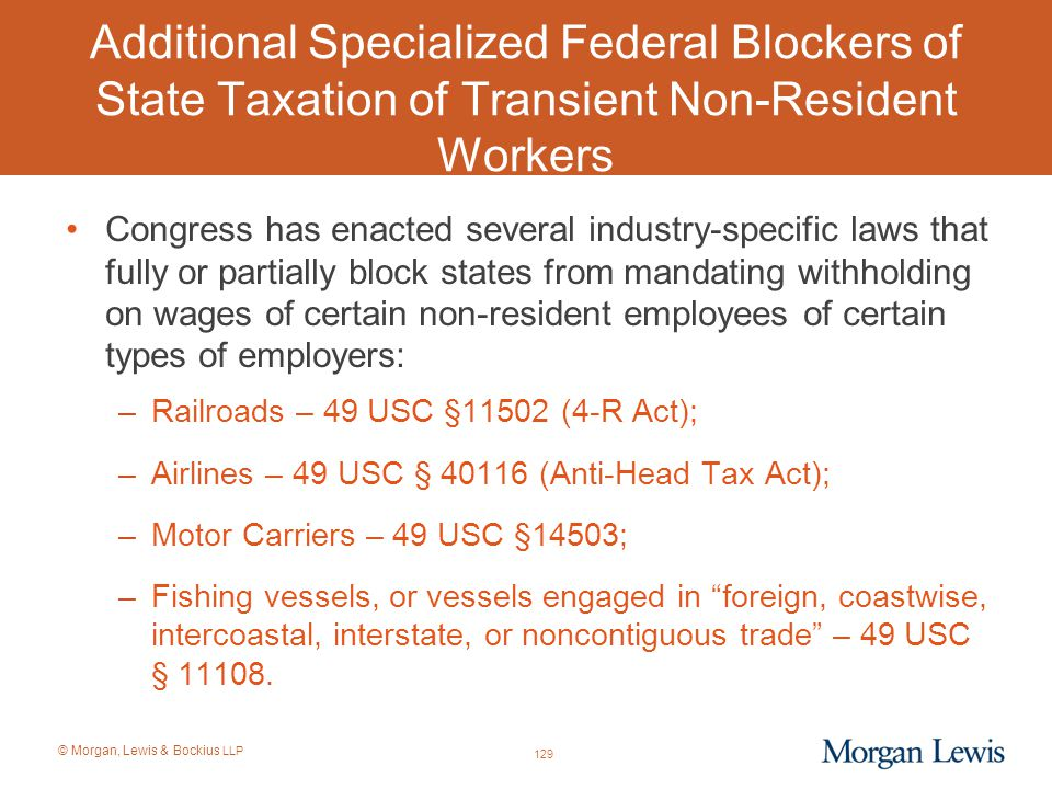 Additional Specialized Federal Blockers of State Taxation of Transient Non-Resident Workers