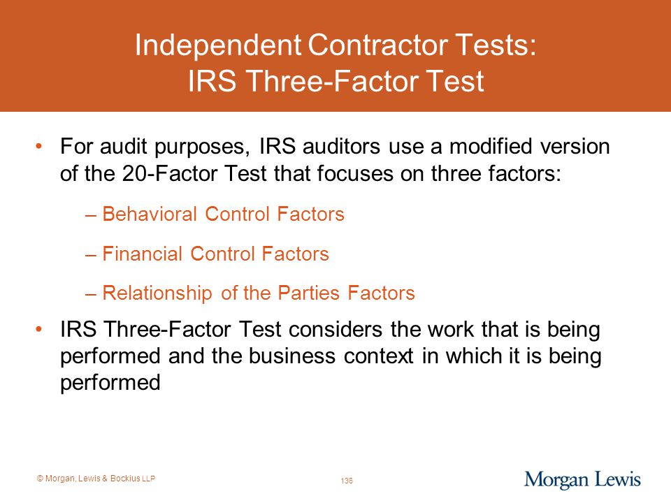 Independent Contractor Tests: IRS Three-Factor Test