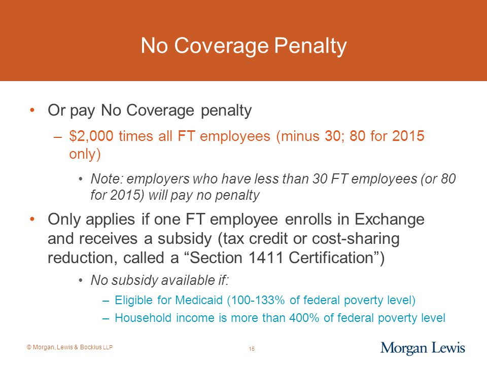 No Coverage Penalty Or pay No Coverage penalty