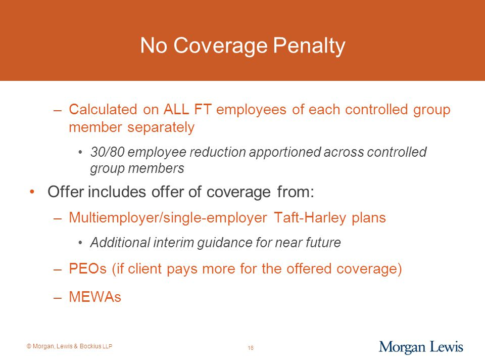 No Coverage Penalty Offer includes offer of coverage from: