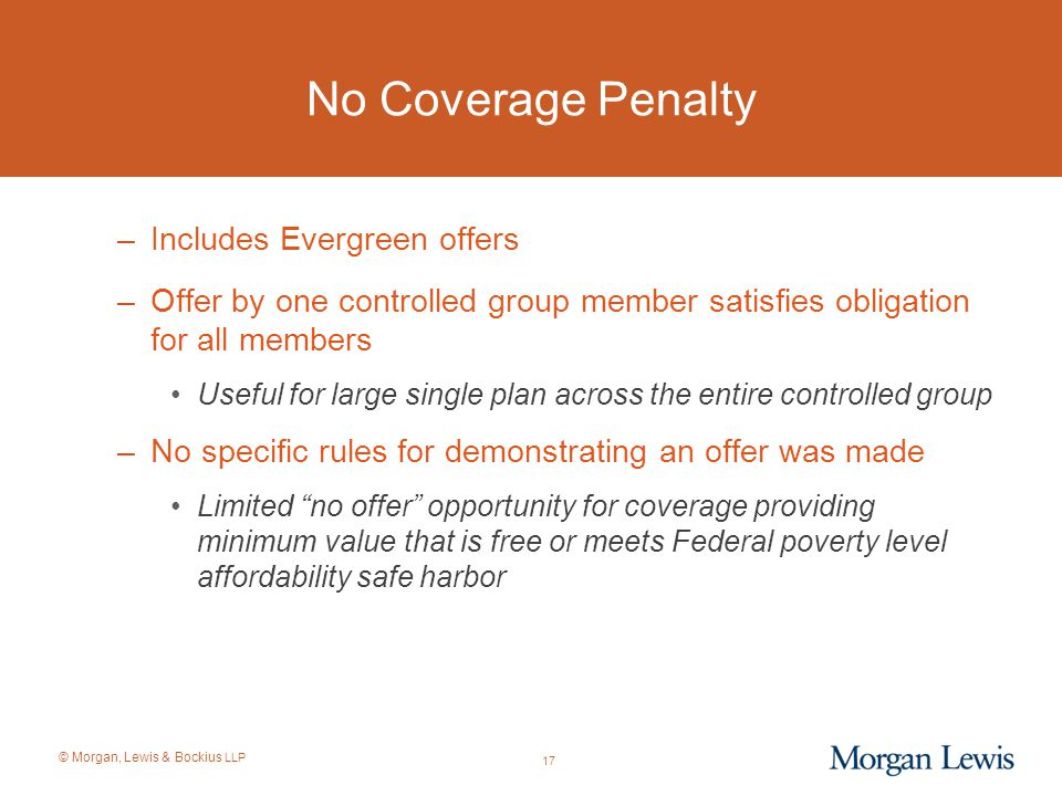 No Coverage Penalty Includes Evergreen offers
