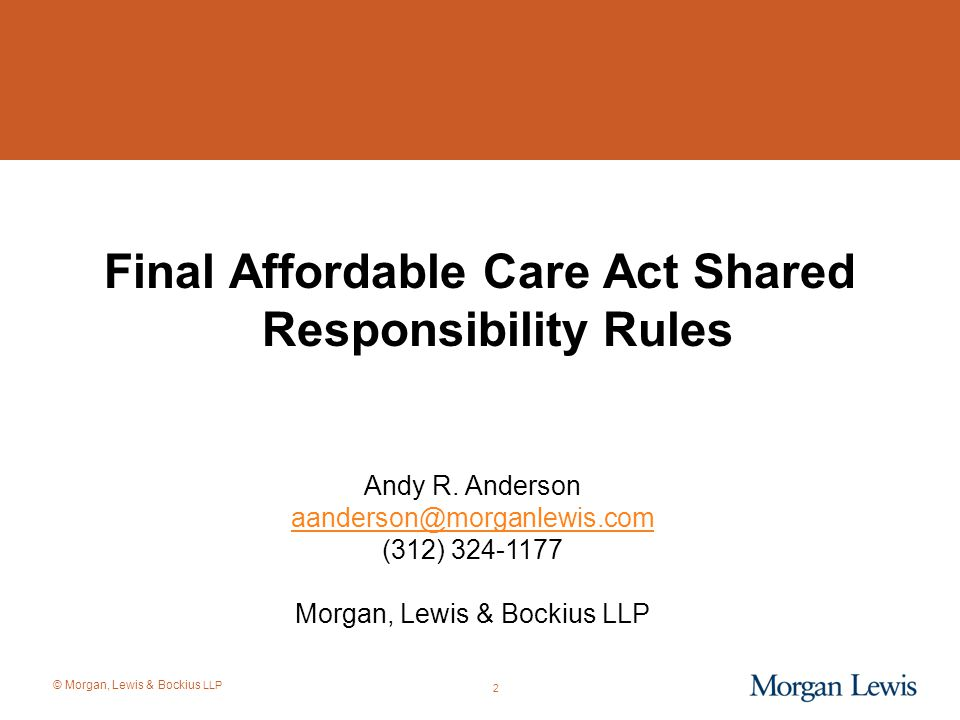 Final Affordable Care Act Shared Responsibility Rules