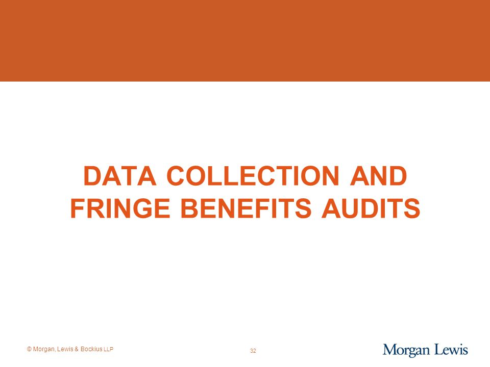 Data Collection and Fringe Benefits AUDITS