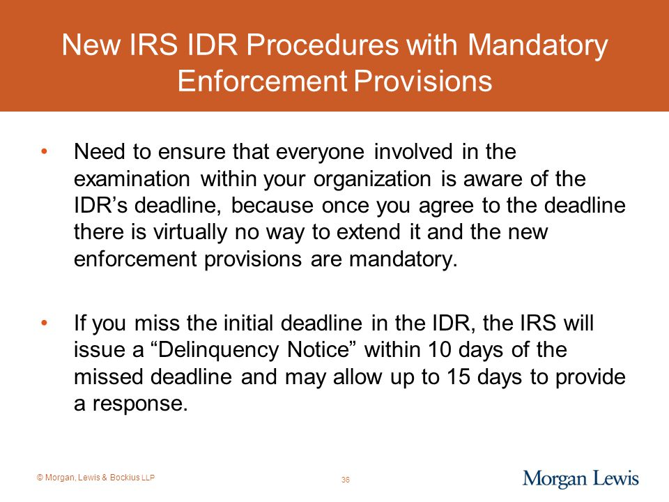 New IRS IDR Procedures with Mandatory Enforcement Provisions