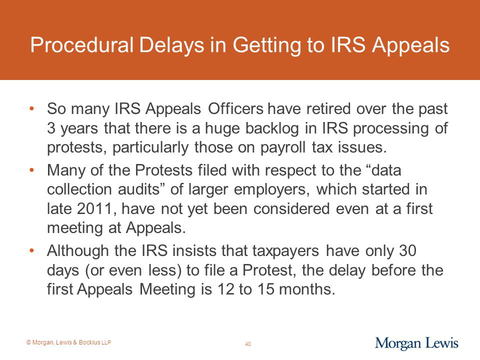 Procedural Delays in Getting to IRS Appeals