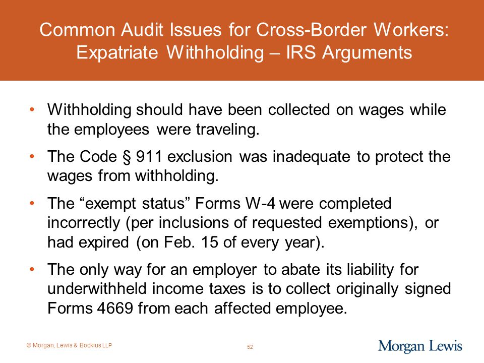 Common Audit Issues for Cross-Border Workers: Expatriate Withholding – IRS Arguments