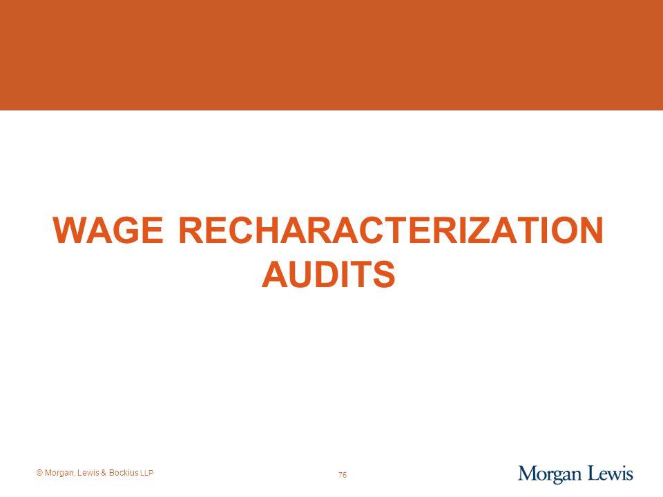 Wage Recharacterization Audits