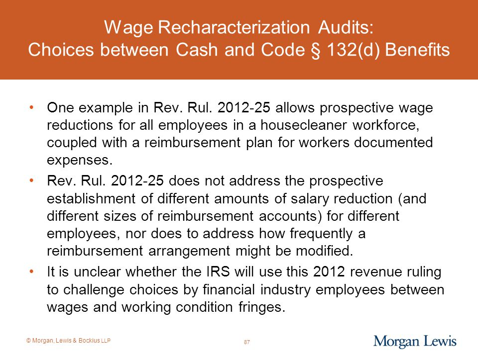 Wage Recharacterization Audits: Choices between Cash and Code § 132(d) Benefits