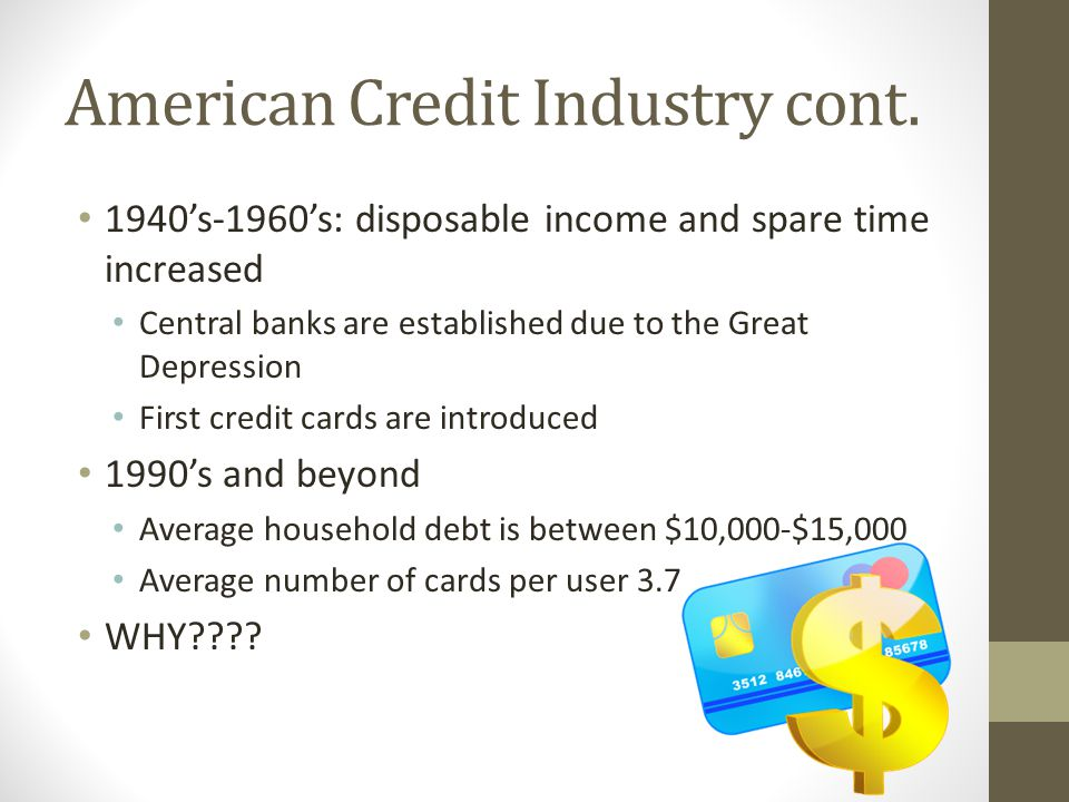 American Credit Industry cont.