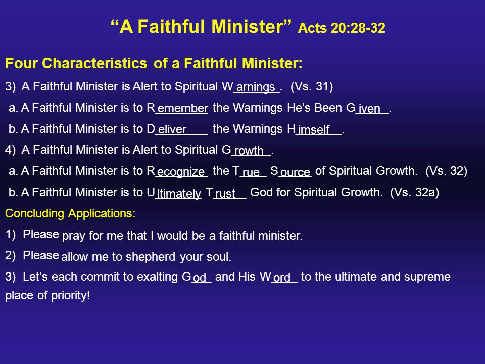 A Faithful Minister Acts 20:28-32