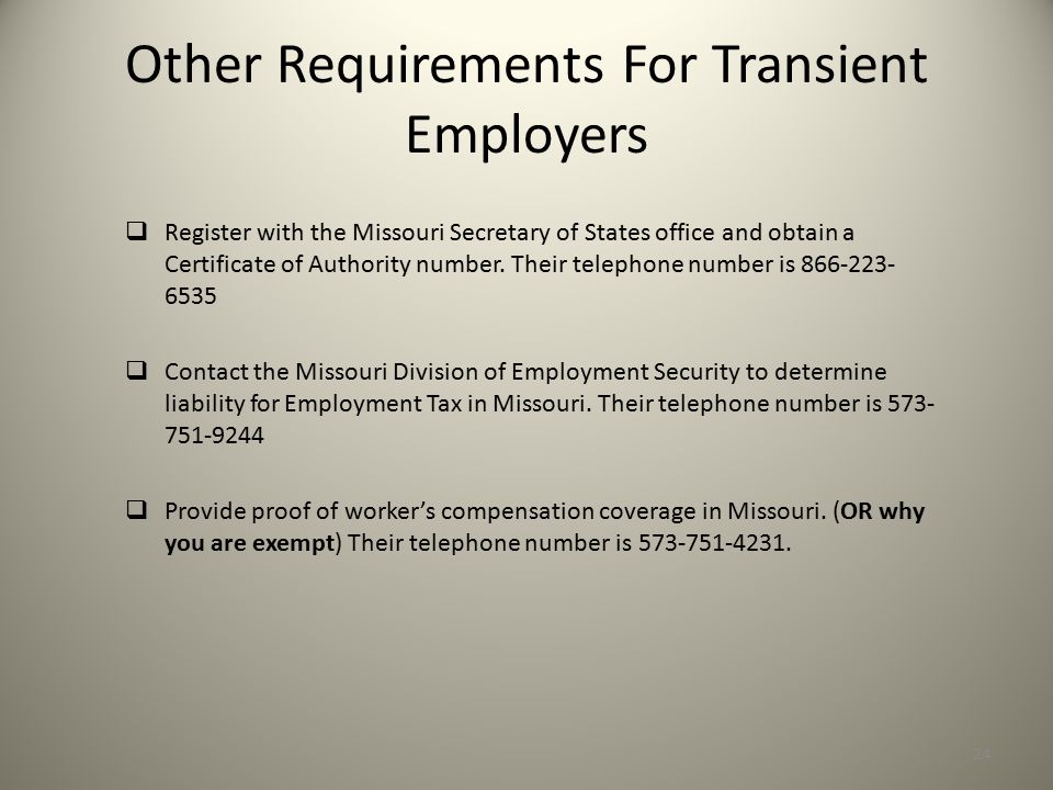 Other Requirements For Transient Employers