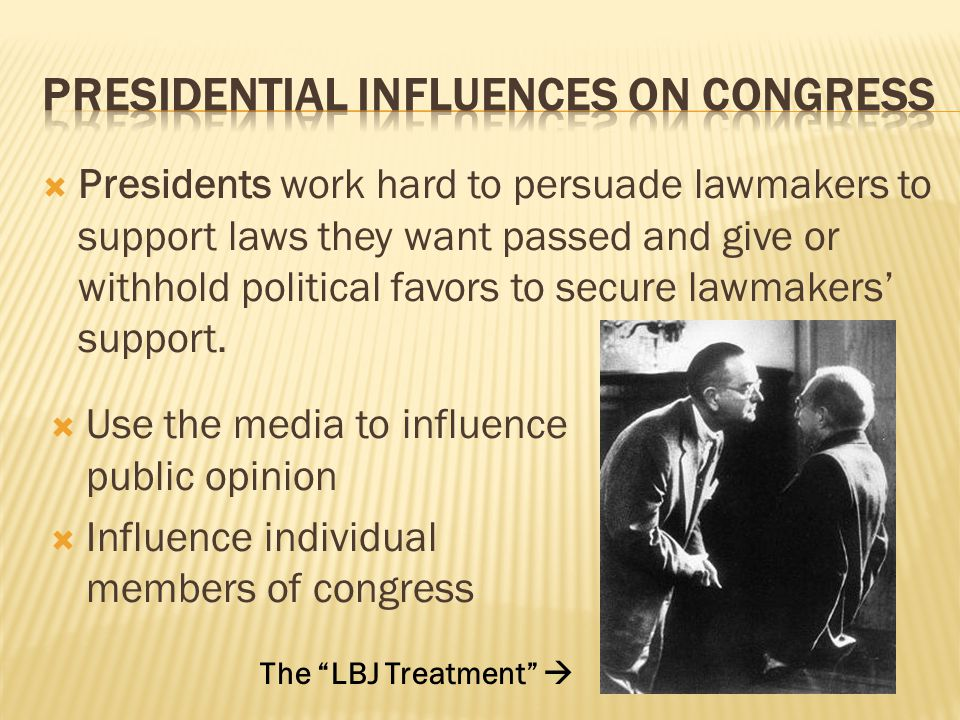 Presidential Influences on Congress