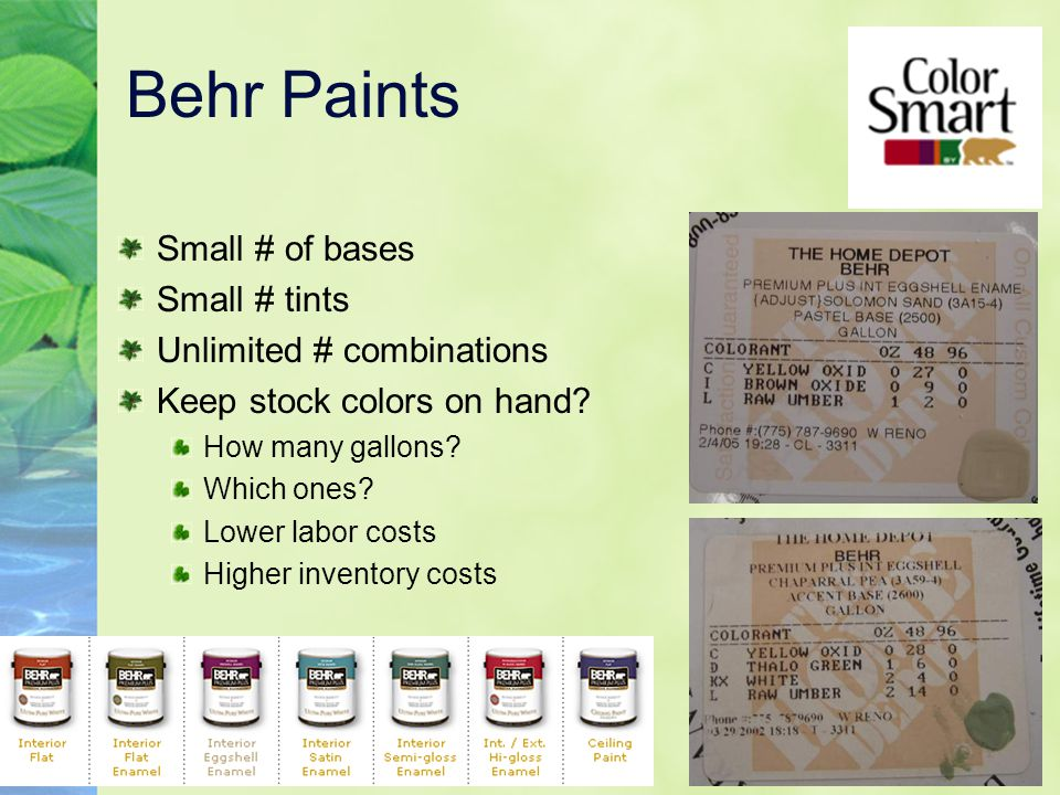 Behr Paints Small # of bases Small # tints Unlimited # combinations
