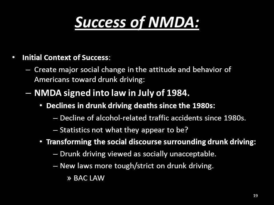 Success of NMDA: NMDA signed into law in July of 1984.