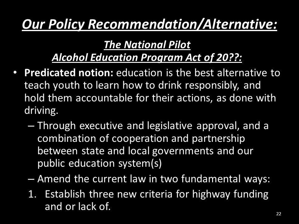 Our Policy Recommendation/Alternative: