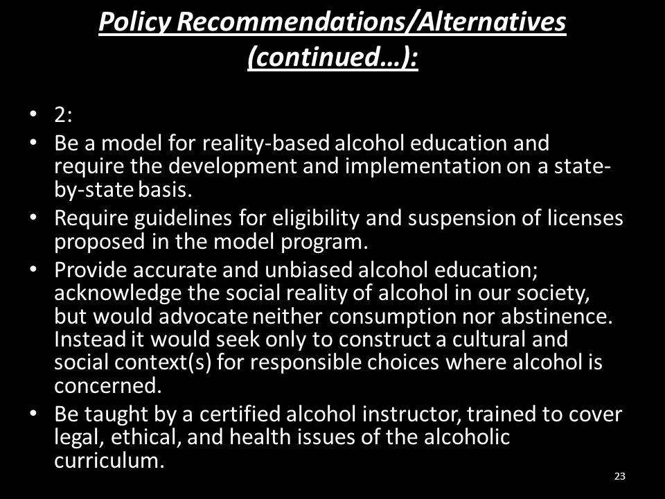 Policy Recommendations/Alternatives (continued…):