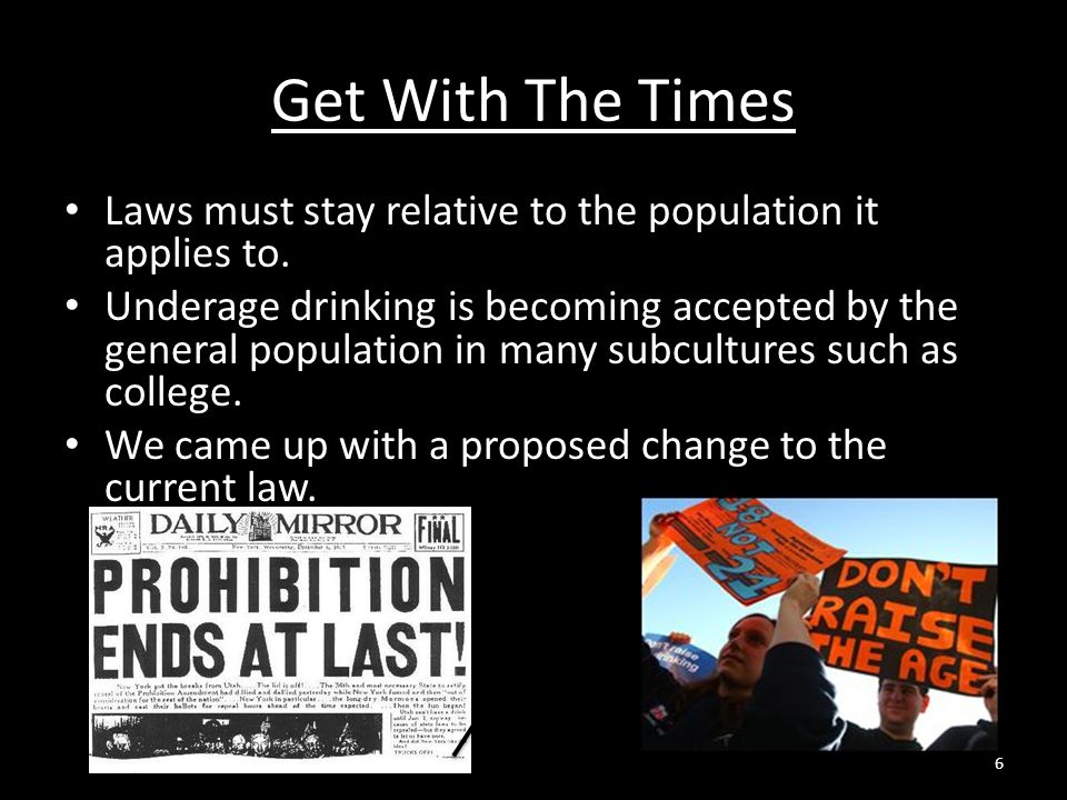 Get With The Times Laws must stay relative to the population it applies to.