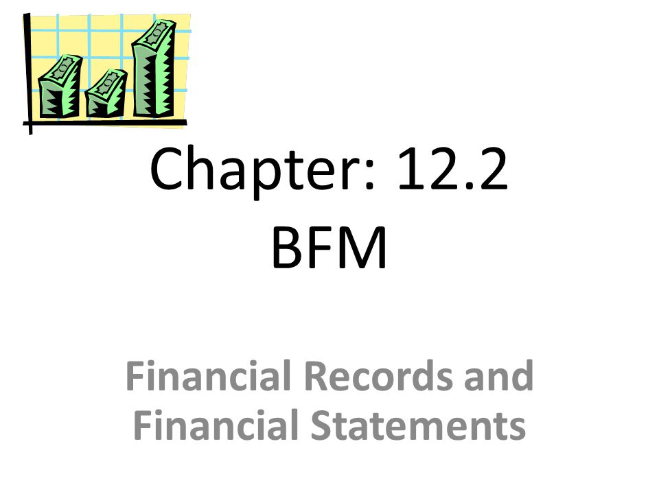 Financial Records and Financial Statements