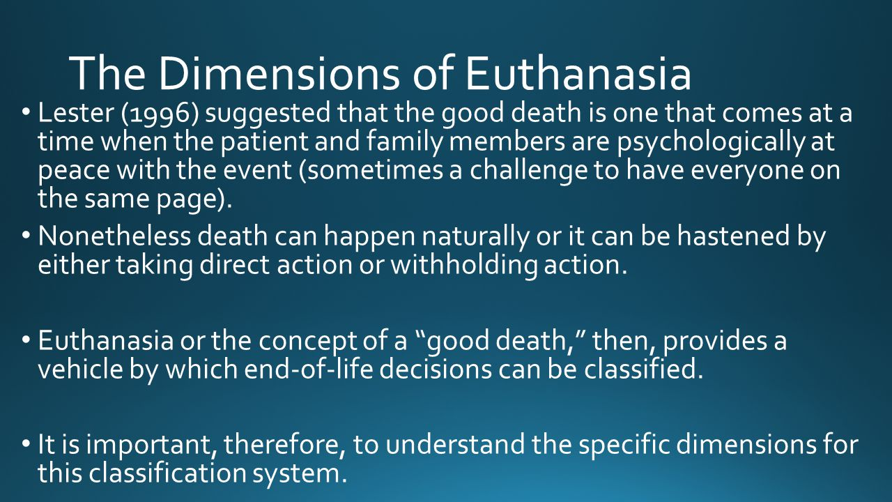 The Dimensions of Euthanasia
