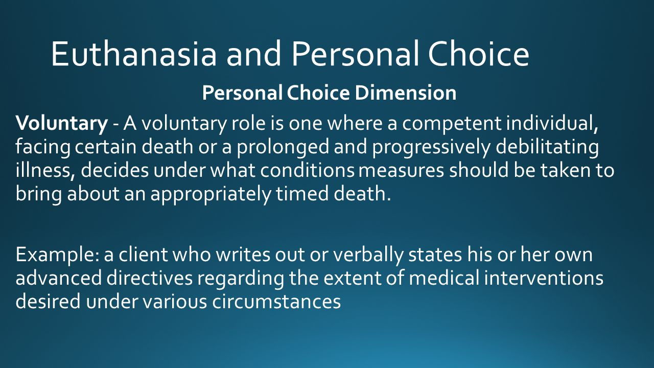Euthanasia and Personal Choice