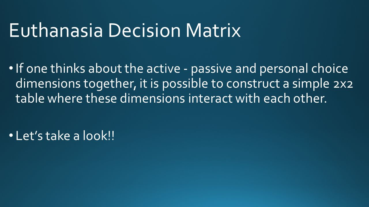 Euthanasia Decision Matrix