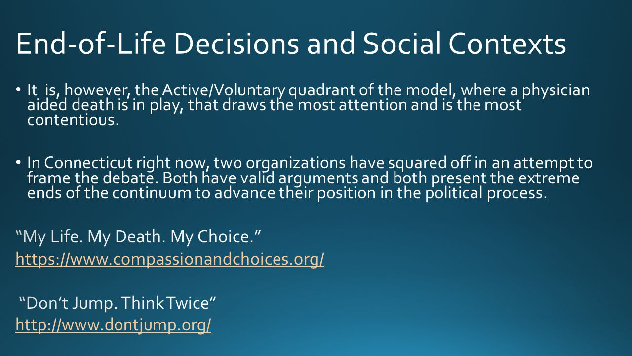 End-of-Life Decisions and Social Contexts