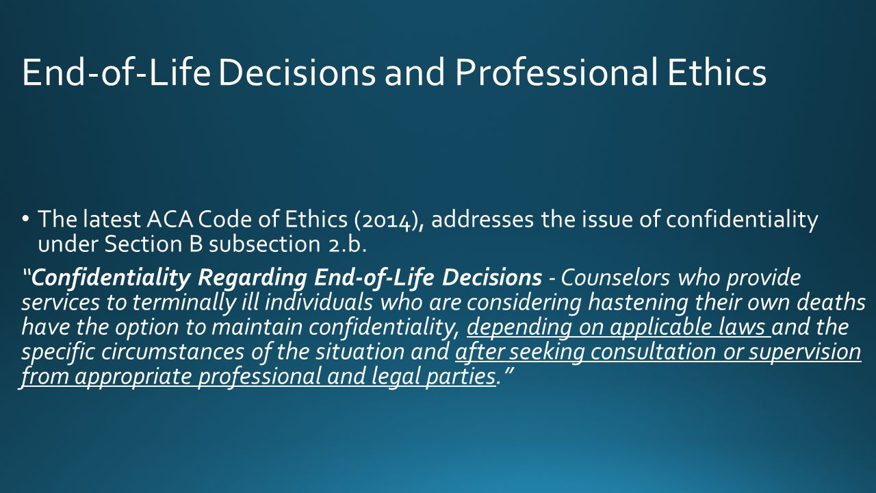 End-of-Life Decisions and Professional Ethics