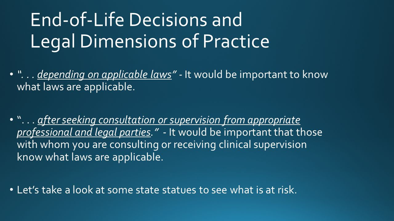 End-of-Life Decisions and Legal Dimensions of Practice