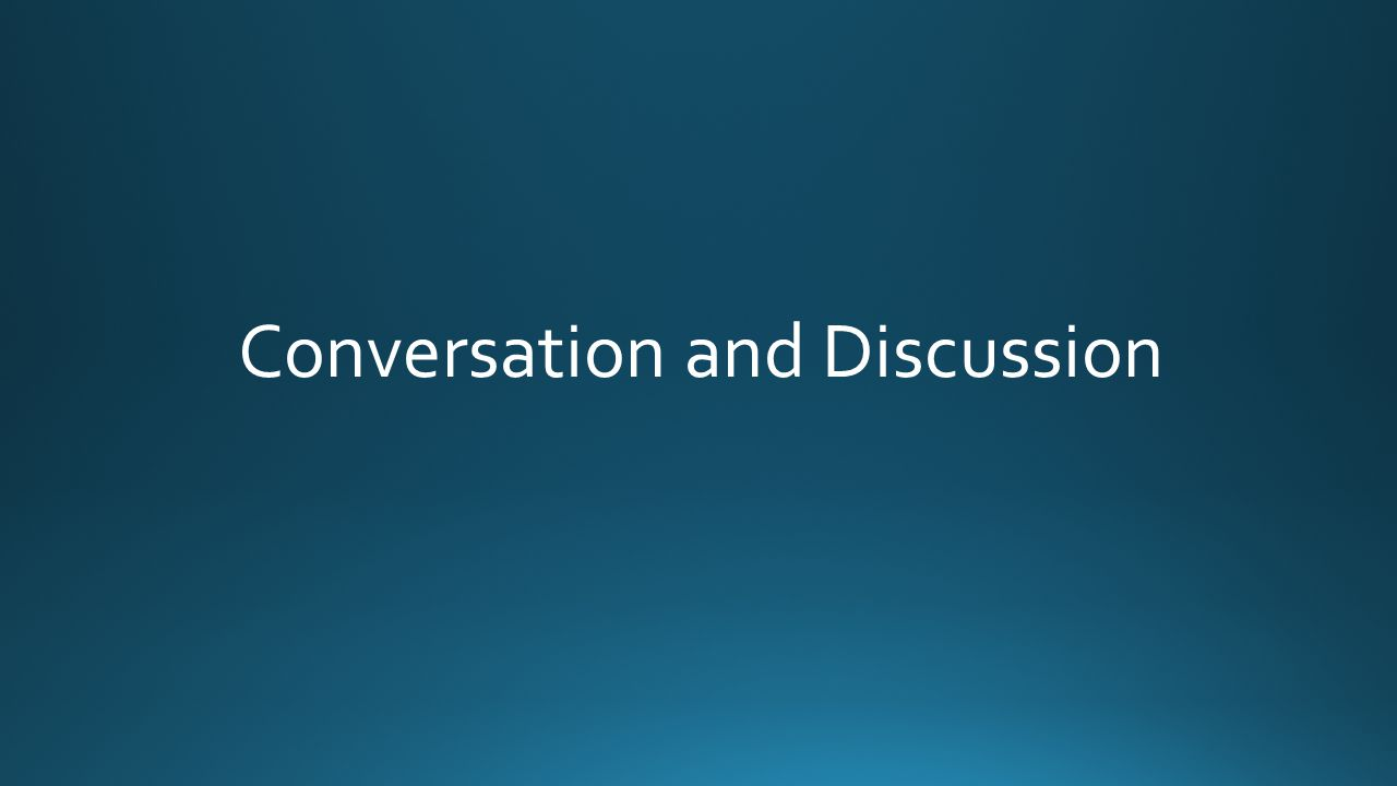 Conversation and Discussion