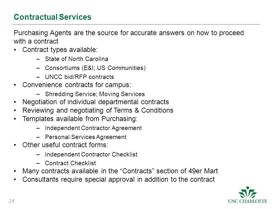Contractual Services Purchasing Agents are the source for accurate answers on how to proceed with a contract.