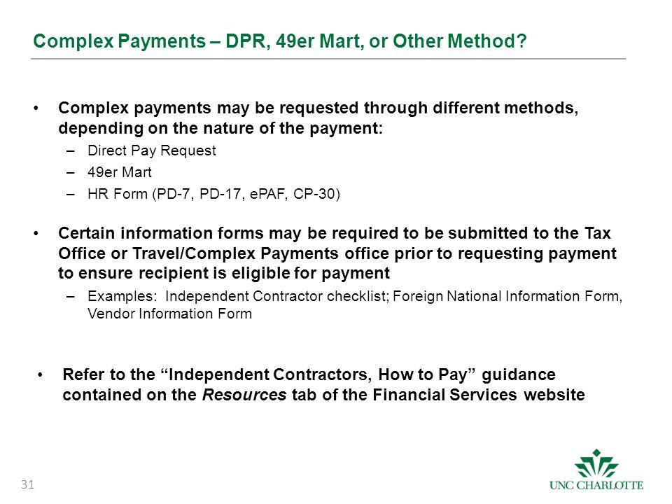 Complex Payments – DPR, 49er Mart, or Other Method