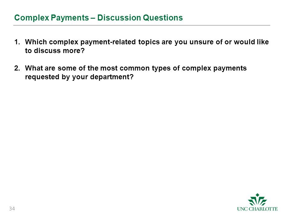 Complex Payments – Discussion Questions