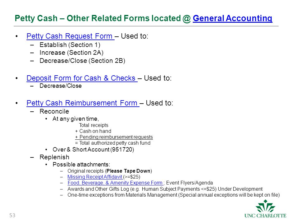 Petty Cash – Other Related Forms located @ General Accounting