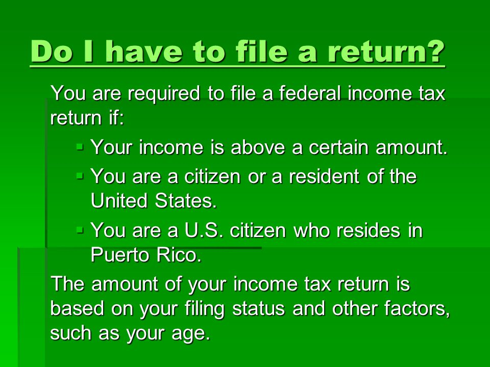 Do I have to file a return