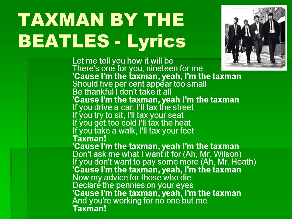 TAXMAN BY THE BEATLES - Lyrics