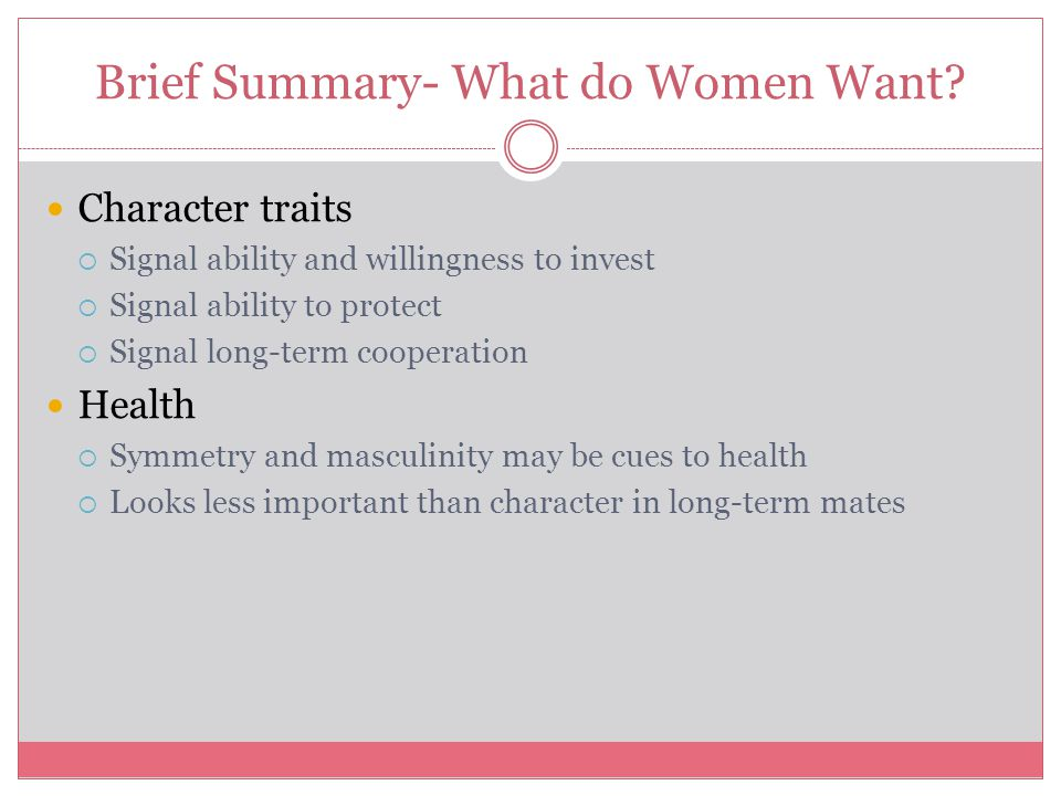Brief Summary- What do Women Want