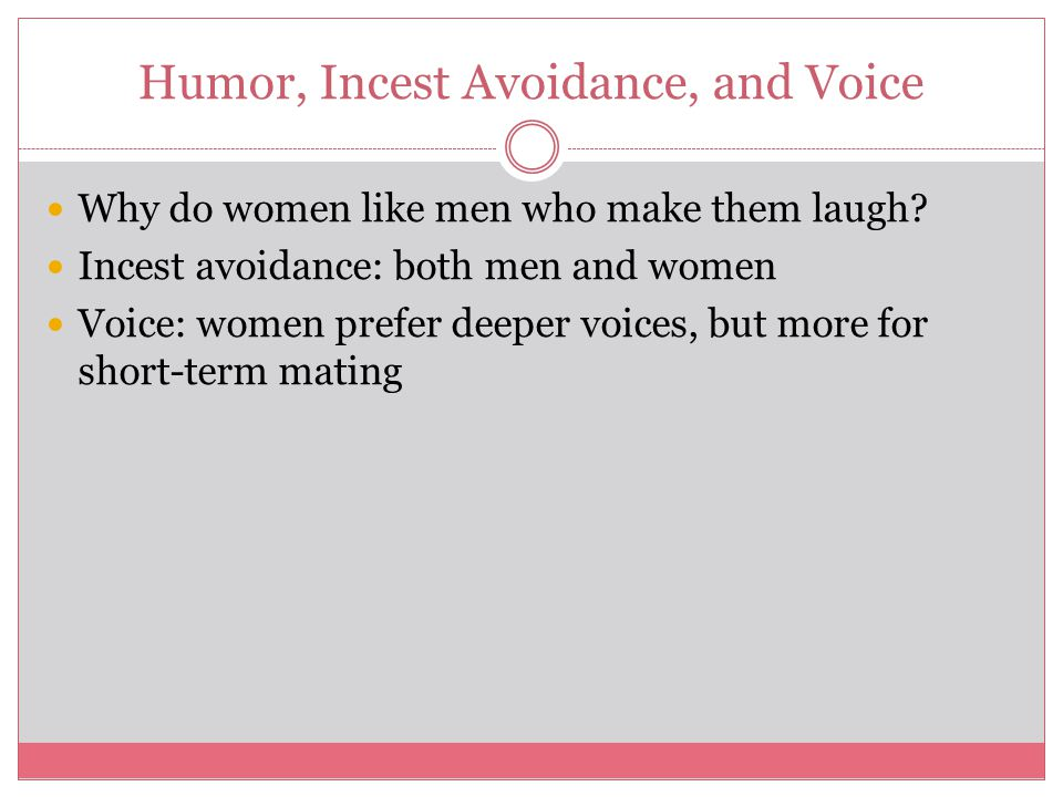 Humor, Incest Avoidance, and Voice
